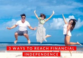 3 ways to reach financial independence
