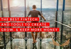 best fintech and tools to create, grow, and keep more money